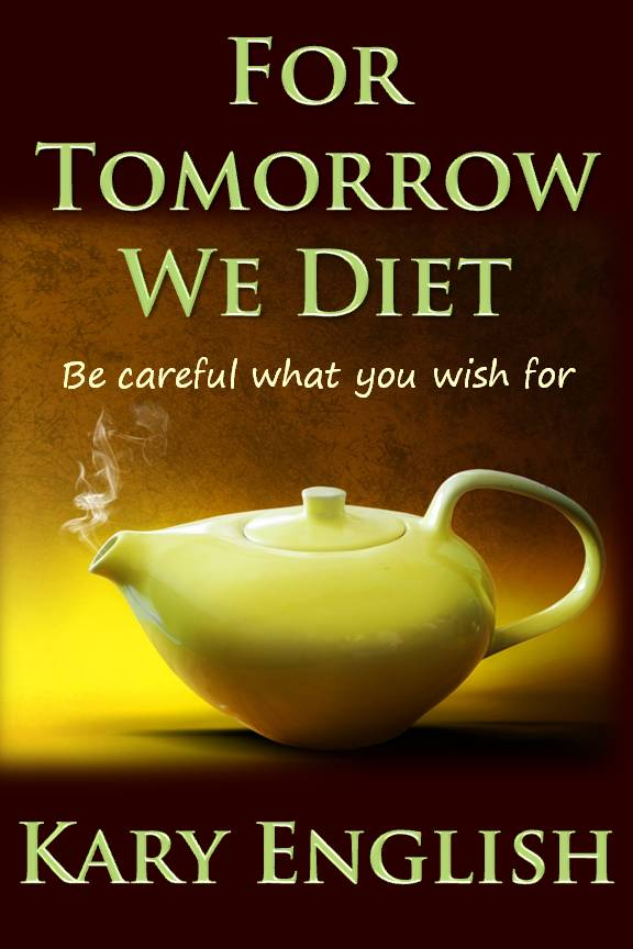 "Free Today: The Golden Queen and ""For Tomorrow We Diet"""